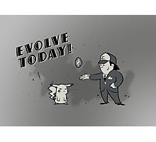 (I Don't Want to) Evolve Today! Photographic Print