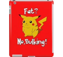 Fat? No, bulking! iPad Case/Skin