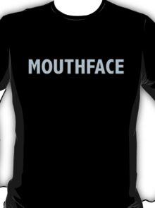 mouthface T-Shirt