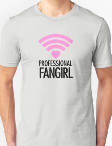 Professional Fangirl - T T-Shirt