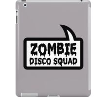 ZOMBIE DISCO SQUAD SPEECH BUBBLE by Zombie Ghetto iPad Case/Skin