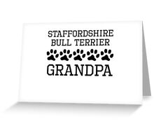Staffordshire Bull Terrier Grandpa Greeting Card