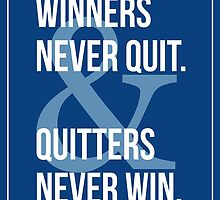 Winners & Quitters. by PostersMania