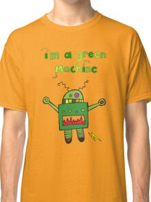I'm a green machine Classic T-Shirt