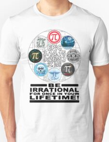 Ultimate Memorial for Epic Pi Day  T-Shirt