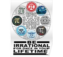 Ultimate Memorial for Epic Pi Day  Poster
