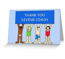 Thank you diving coach. Greeting Card