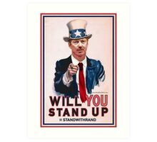 """Will You Stand Up"" Antique Version, Stand With Rand Paul 2016 Art Print"