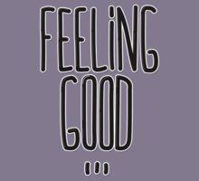 Feeling Good ... Kids Tee