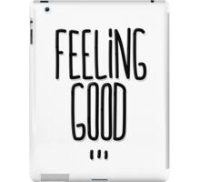 Feeling Good ... iPad Case/Skin