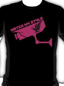 WATCH MY STYLE 1 T-Shirt