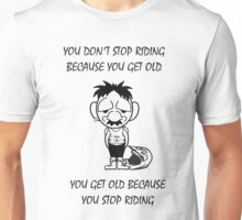 Motorcycle - Getting old  Unisex T-Shirt