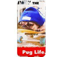 Livin' the Pug Life iPhone Case/Skin