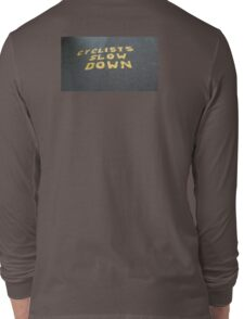 Warning to cyclists Long Sleeve T-Shirt