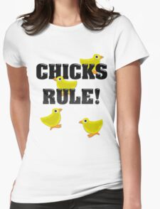 Chicks Rule! Womens Fitted T-Shirt