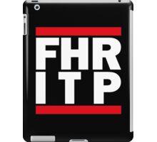 FHRITP iPad Case/Skin