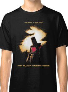 'Tis but a scratch Classic T-Shirt