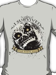 I Survived The Final Day Moon Shirt T-Shirt