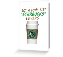 Long List Starbucks Lovers Greeting Card