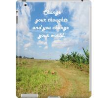 Change Your Thoughts  iPad Case/Skin
