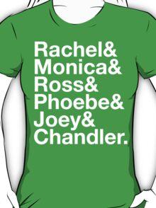 FRIENDS Rachel Green Monica Geller Ross Geller Chandler Bing Phoebe Buffay Joey Tribbiani T-Shirt