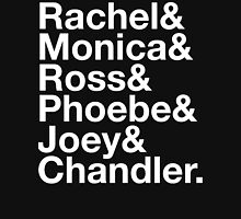 FRIENDS Rachel Green Monica Geller Ross Geller Chandler Bing Phoebe Buffay Joey Tribbiani Womens Fitted T-Shirt