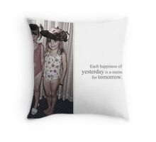 Happiness of yesterday Throw Pillow