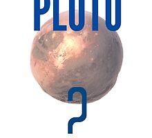 Pluto? by nomeremortal