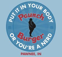 Paunch Burger - OR YOU'RE A NERD! by Tom Weaver