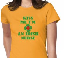 KISS ME IM AN IRISH NURSE Womens Fitted T-Shirt