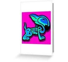 Bullies Letter Character Turquoise and Blue Greeting Card
