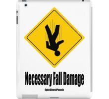 EpicGhostPunch: Necessary Fall Damage iPad Case/Skin