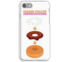 Donut Instructions iPhone Case/Skin