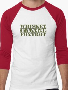WTF? WHISKEY TANGO FOXTROT Men's Baseball ¾ T-Shirt