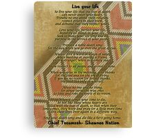 Live your life, Chief Tecumseh beads on parchment Canvas Print