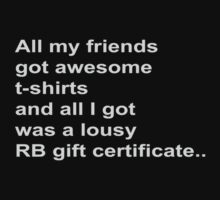 Lousy RB gift certificate.. by speechless