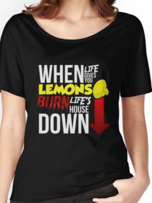 When Life Gives You Lemmons Women's Relaxed Fit T-Shirt