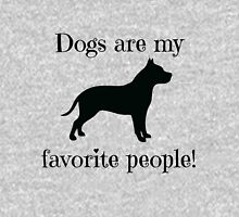 Dogs are my favorite people! Womens Fitted T-Shirt