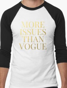 More Issues Than Vogue - Faux Gold Foil Men's Baseball ¾ T-Shirt