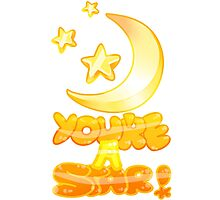 You're A Star! Photographic Print