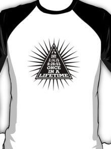Pi Day Pyramid Once in a Lifetime Black Design T-Shirt