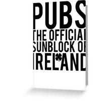 Pubs Irelands Sunblock Greeting Card