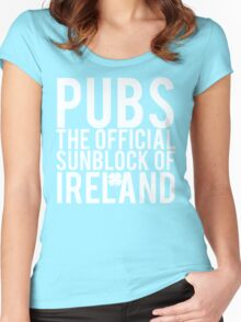 Pubs Irelands Sunblock Women's Fitted Scoop T-Shirt