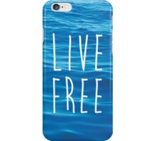 Live Free Ocean Design iPhone Case/Skin