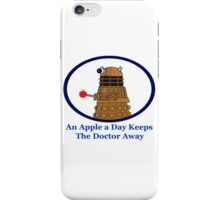 An Apple A Day Keeps The Doctor Away iPhone Case/Skin