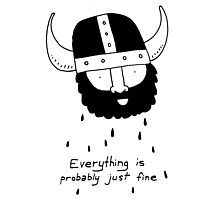 Everything is probably just fine Viking Photographic Print