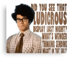 Did you see that ludicrous display last night? Metal Print