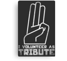 I Volunteer As Tribute Canvas Print
