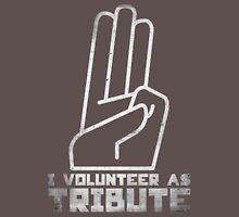 I Volunteer As Tribute Unisex T-Shirt