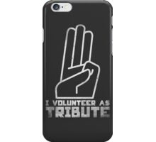 I Volunteer As Tribute iPhone Case/Skin